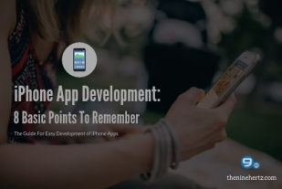 iPhone App Development: 8 Basic Points To Remember