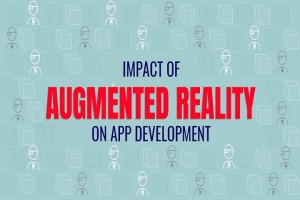 impact of augmented reality on mobile app development infographic