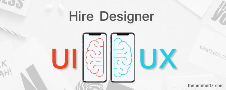 How Do You Hire UI/UX Designer?
