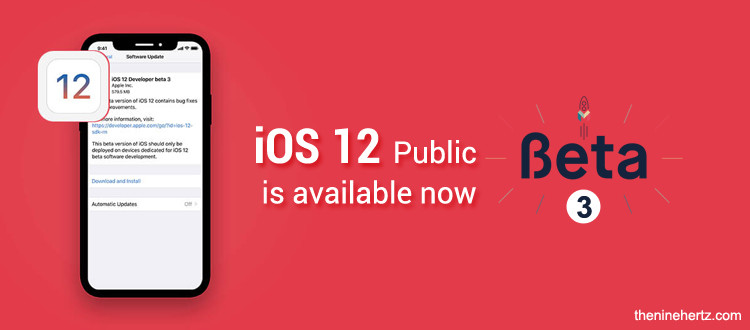 iOS 12 Public Beta 3 is available now! Update all these features today