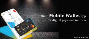 How to Build a Mobile Wallet App for a Digital Solution