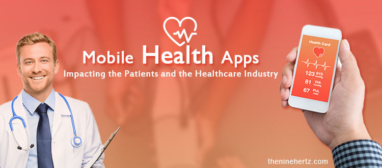 Healthcare Apps Impact on Patients and Healthcare Industry