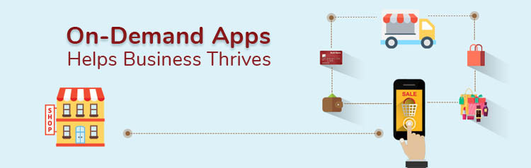 on-demand apps business benefits