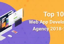 Top 10 Web App Development Agency 2018-2019