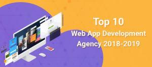 Top 10 Web App Development Agency 2018-2019