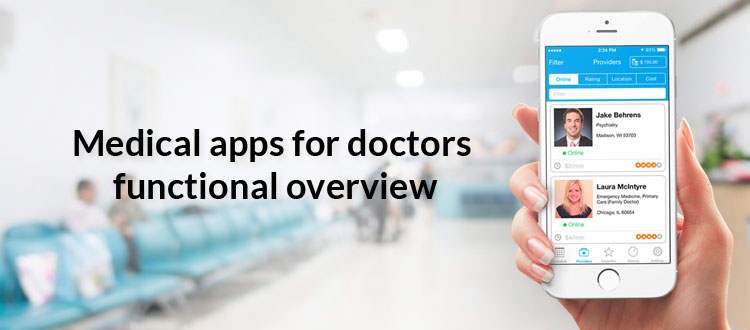 Important Features of Mobile Apps for Doctors