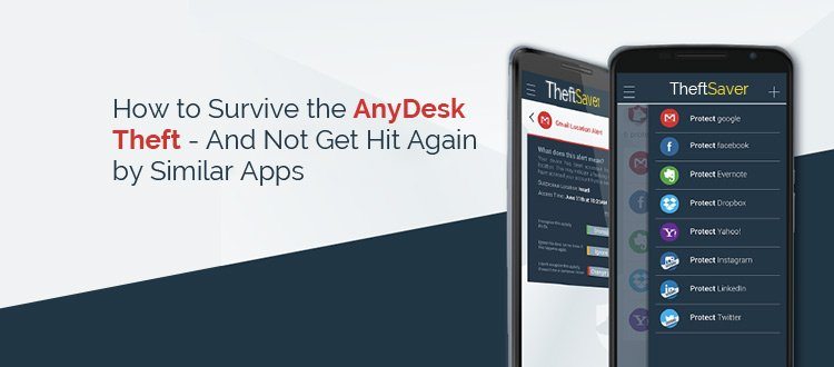 How to Survive the AnyDesk Theft – And Not Get Hit Again by Similar Apps