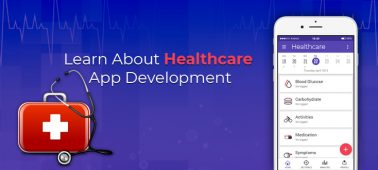Healthcare App Development: Everything You Need To Learn About