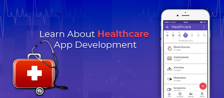 Learn About Healthcare App Development