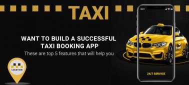 Want to Build a Successful Taxi Booking App? Check Top 5 Features