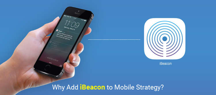 why-add-ibeacon-to-mobile-strategy