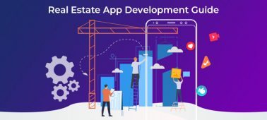 Real Estate App Development Guide: Best Apps, Cost, Features, Technology