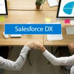 Why Salesforce Dx is Beneficial for a Company's Business Relations?