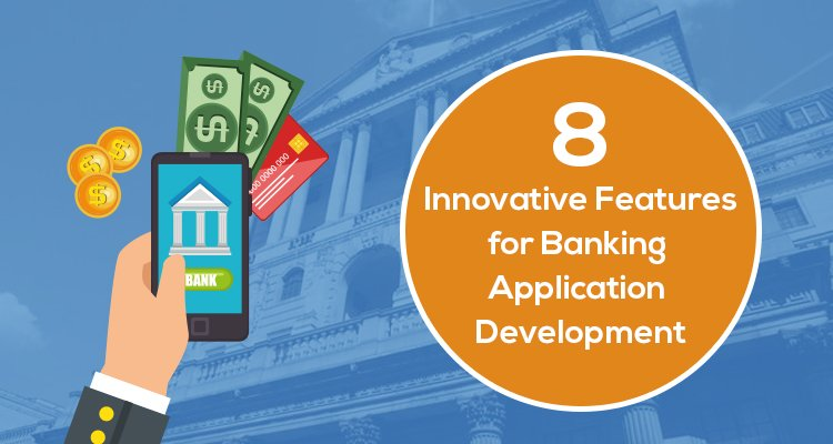 Cross-Platform for FinTech Industry: 8 Innovative Features for Banking Application Development