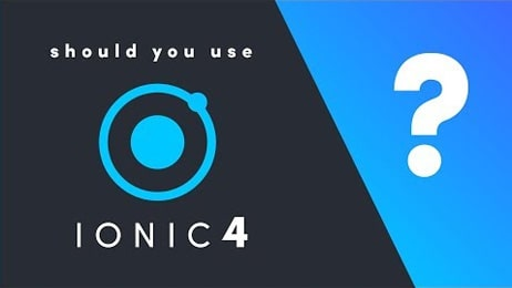 Ionic 4: Should you Build a Hybrid App?