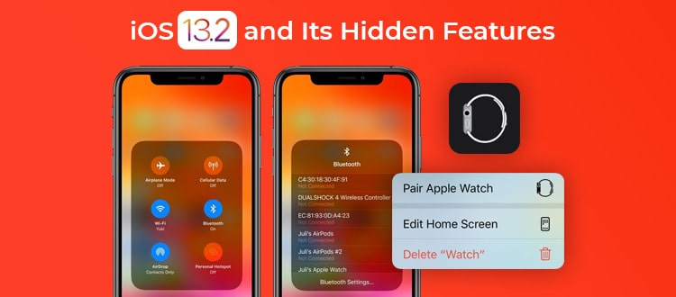 Things to Know About iOS 13.2 And Its Hidden Features