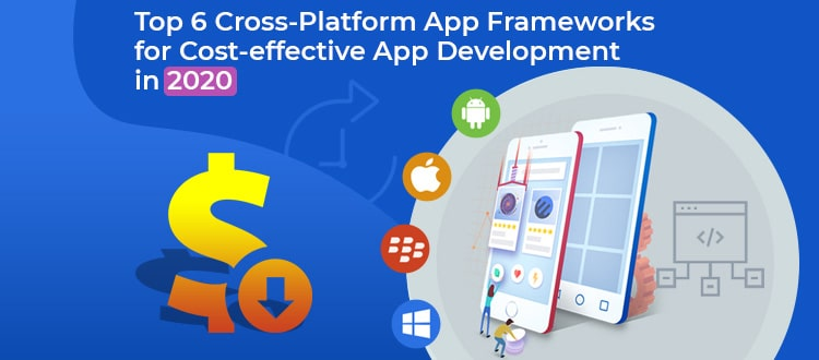 6 Trends You May Have Missed About Cross-platform Frameworks In 2020