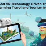 Augmented Reality and Virtual Reality Technology-driven Trends Transforming Travel and Tourism Industry