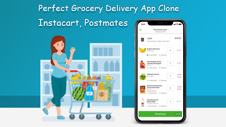 Create-perfect-Grocery-Delivery-App-Clone-like-Instacart-Postmates