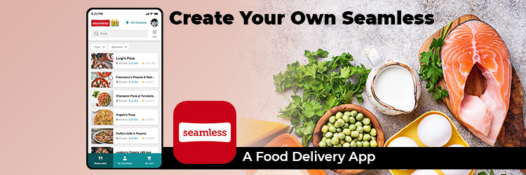 Create-your-own-seamless-A-Food-Delivery-App