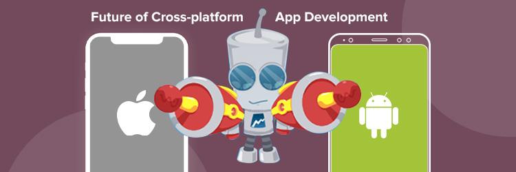 Future-of-Cross-platform-App-Development