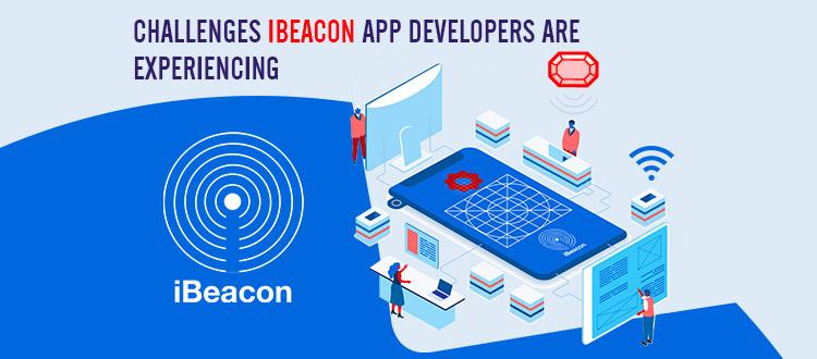 ibeacon app development challenges