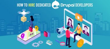 How to Hire Dedicated Drupal Developers? [Complete Guide 2020]