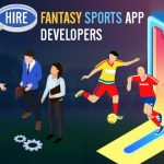 How to Hire Fantasy Sports App Developers?