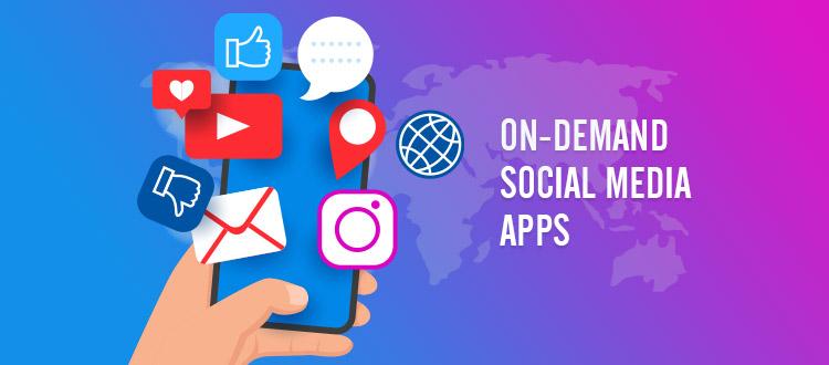 On-Demand-Social-Media-Apps