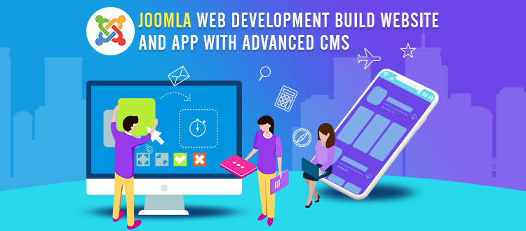 Build a Website and App in Joomla with Advanced CMS