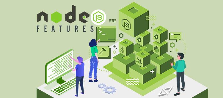 Nodejs-Features