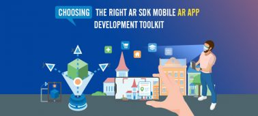 Choosing the Right AR SDK: Mobile AR APP Development Toolkit