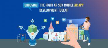 Choosing the Right AR SDK: Mobile AR APP Development Toolkit