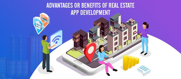 benefits of real estate app