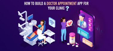 How to Build a Doctor Appointment Mobile App for Your Clinic?