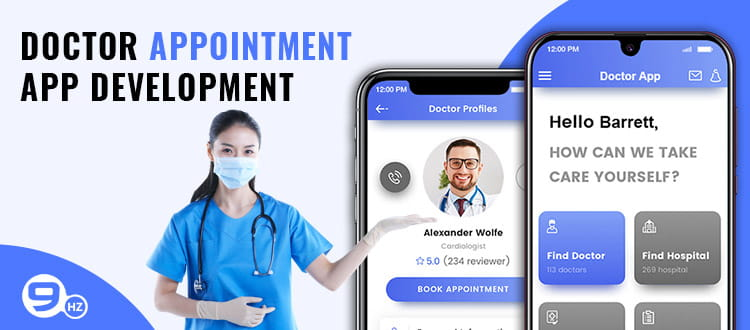 How to Develop a Doctor Appointment Mobile App? [Development Cost & Features]
