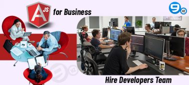 How to Hire an Ideal AngularJS Developers Team for Your Business? [Benefits & Features of AngularJS]