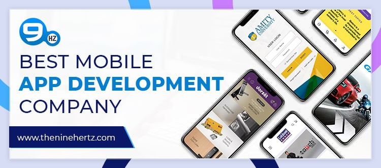 How to Choose the Best Mobile App Development Company in India?
