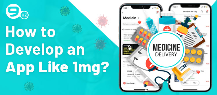 how to develop app like 1mg