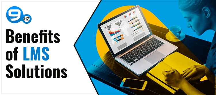 Benefits of LMS solutions