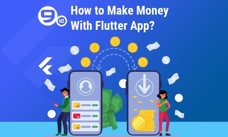 make money with flutter