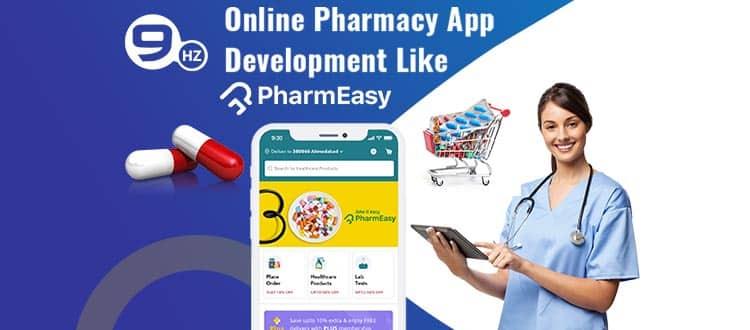 Online Pharmacy App Development Like PharmEasy [Cost, Company, Features]