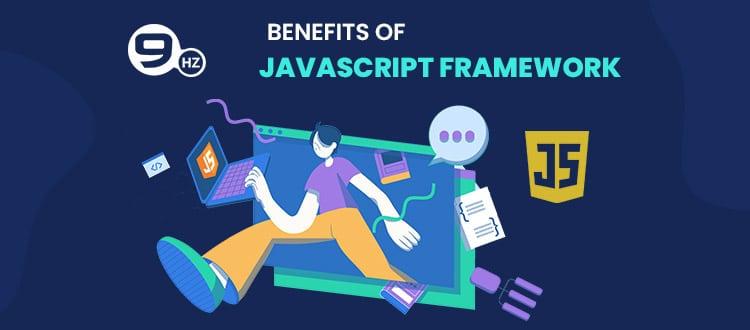 benefits of javascript framework