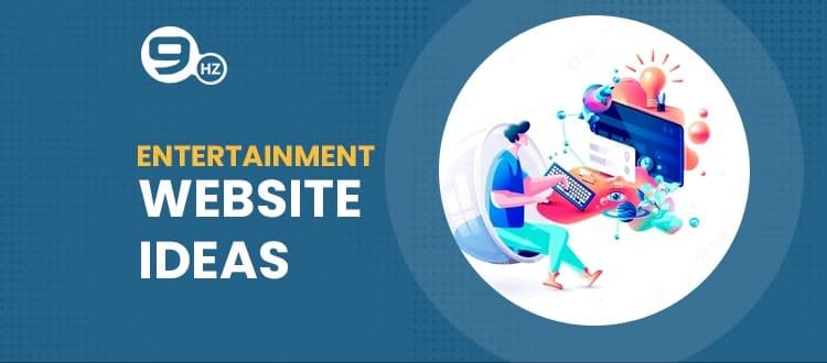 entertainment website ideas