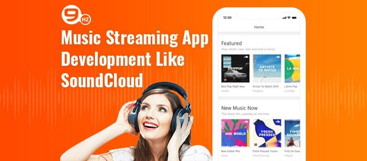 Music Streaming App Development Like SoundCloud [Cost, Developers & Features]