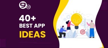 40+ Mobile App Ideas For Startups, Beginners, College Students