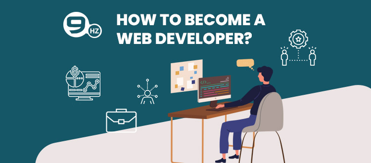 How to Become a Web Developer? [Career, Jobs, Salary, Courses, Skills]