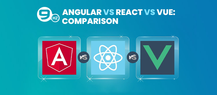Vue.js Vs. Angular Vs. React