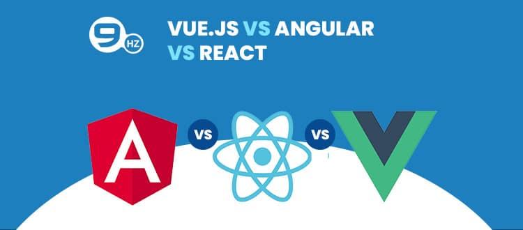 Vue.js Vs. Angular Vs. React Comparison: Popularity, Performance
