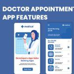 10+ Must-Have Features for Doctor Appointment App Development